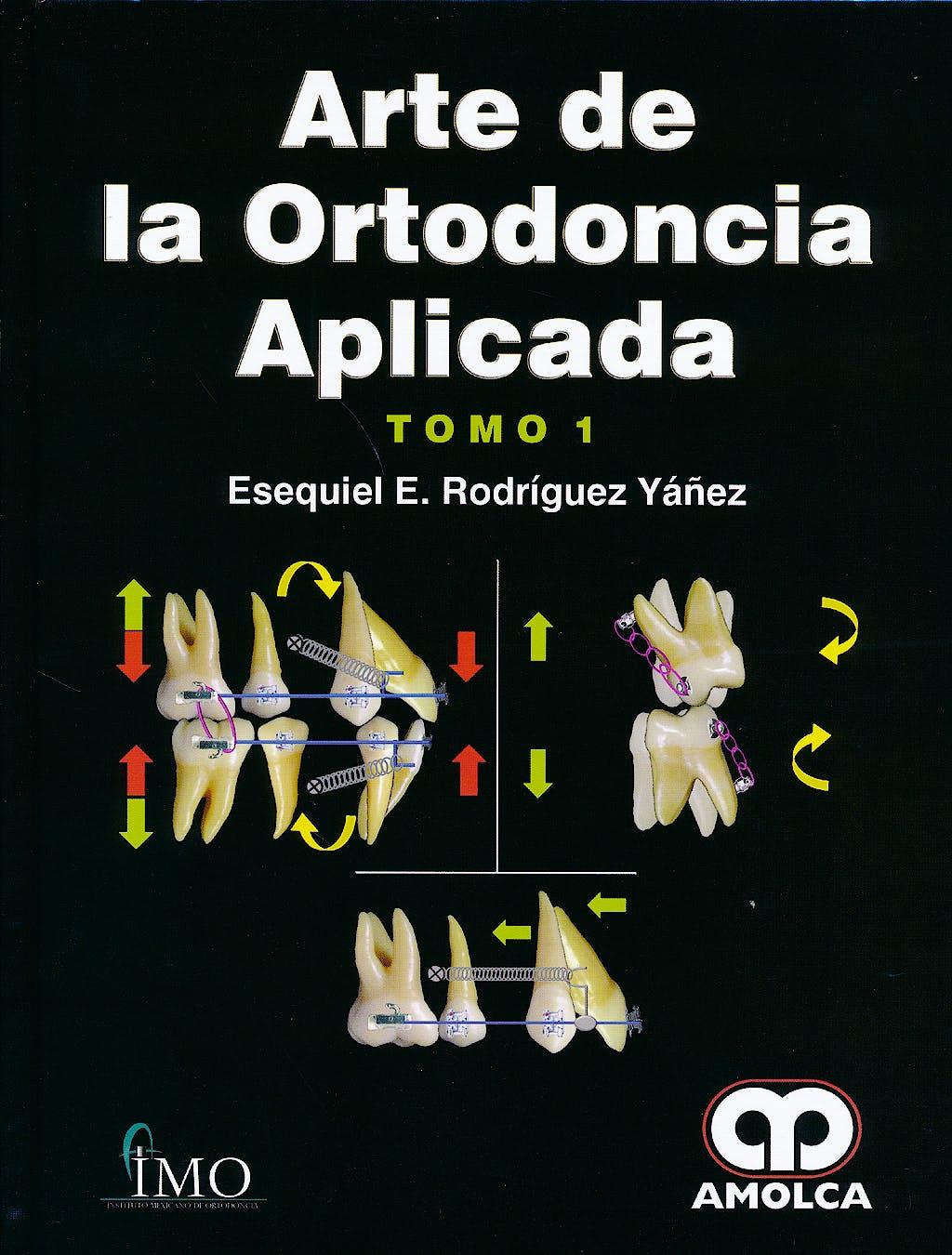 Portada del libro 9789588871103 Arte de la Ortodoncia Aplicada, 2 Vols.