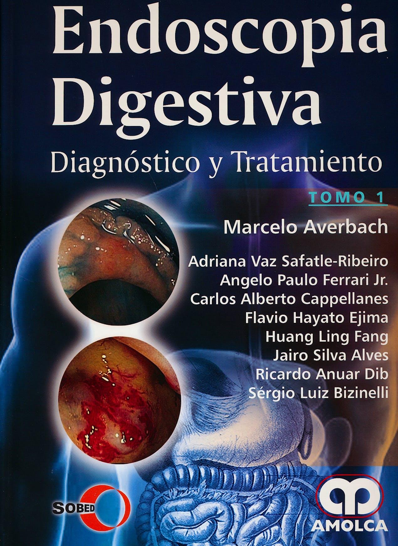 Portada del libro 9789588871110 Endoscopia Digestiva. Diagnóstico y Tratamiento. SOBED, 2 Vols.