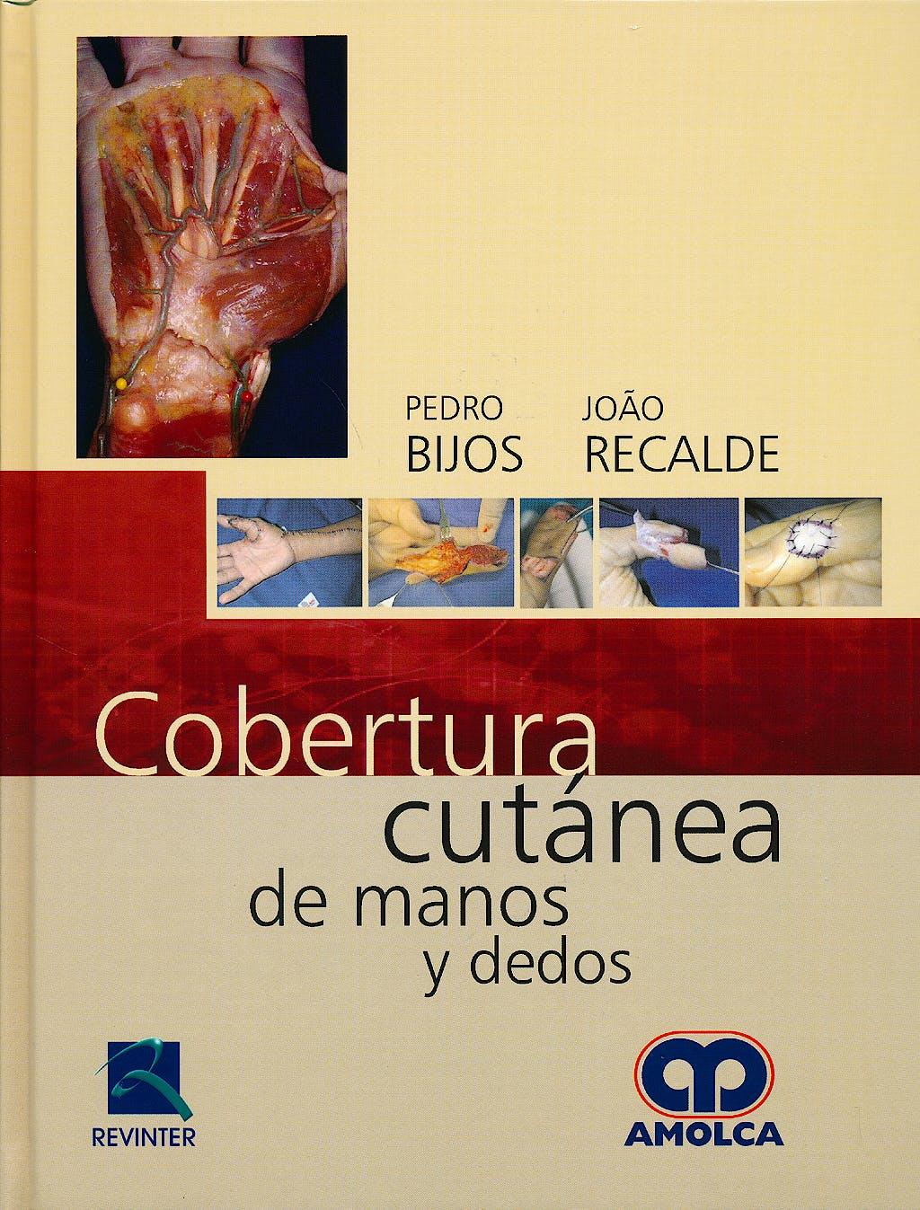 Portada del libro 9789588871127 Cobertura Cutanea de Manos y Dedos