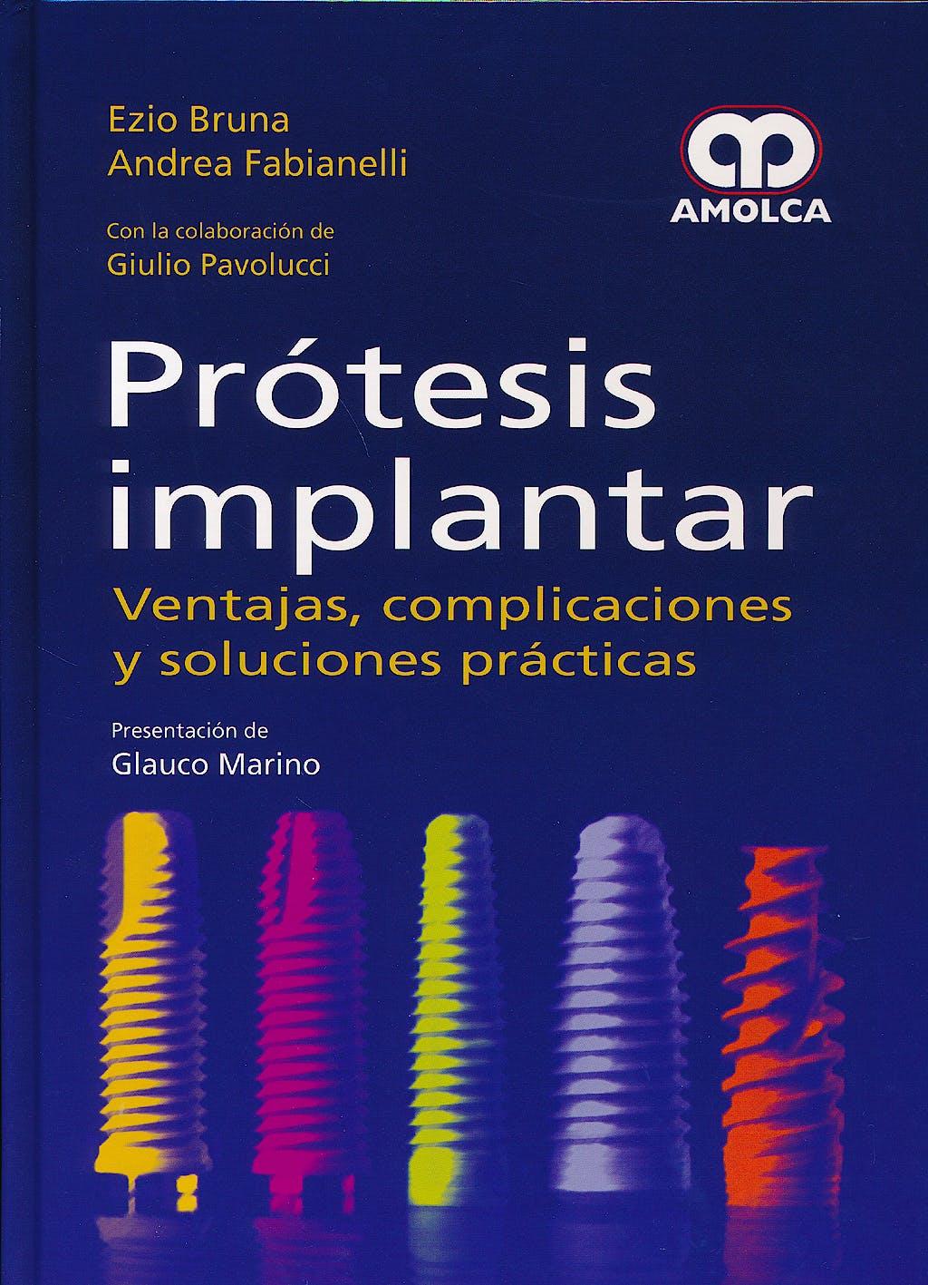 Portada del libro 9789588871141 Prótesis Implantar. Ventajas, Complicaciones y Soluciones Prácticas