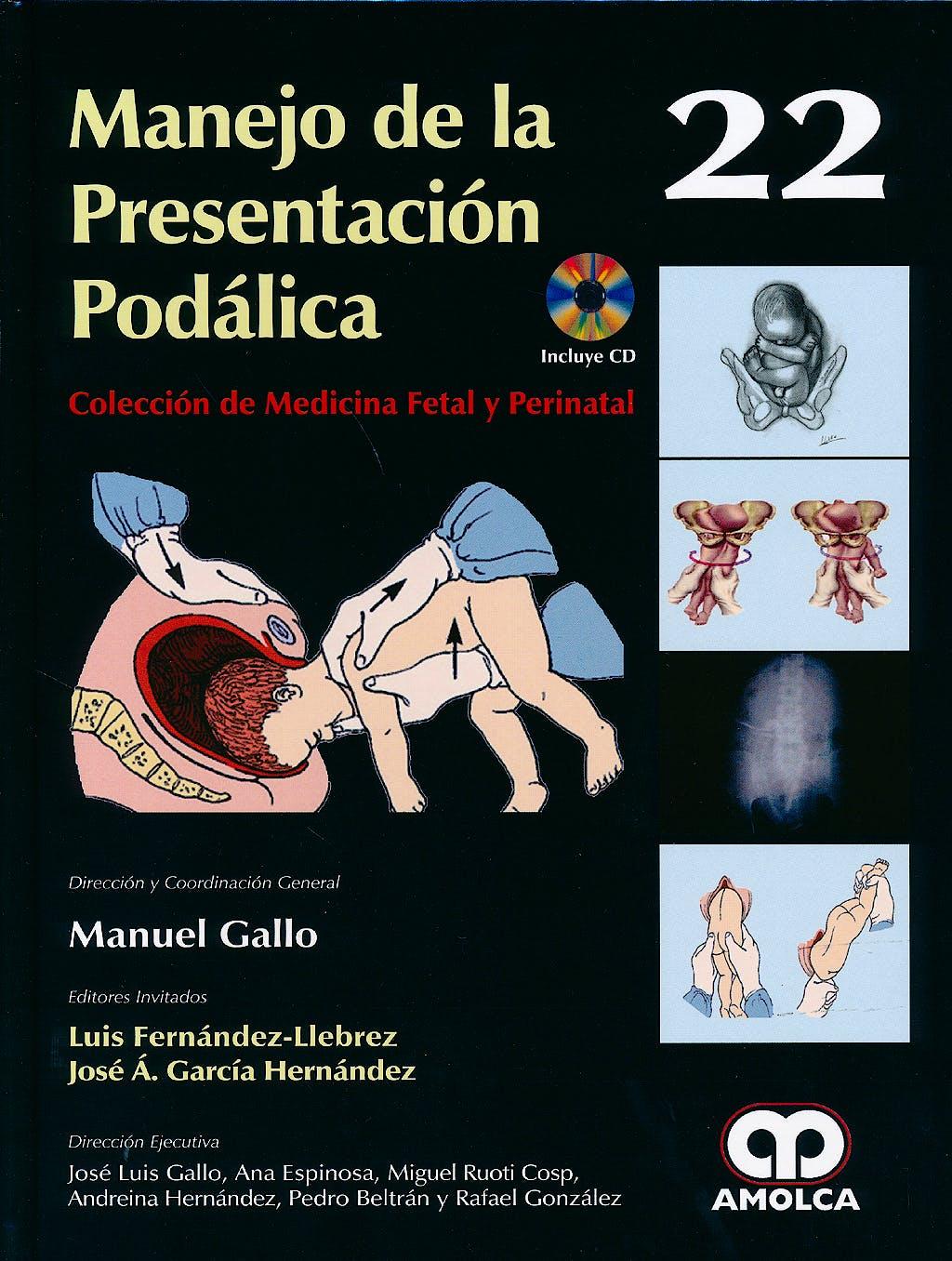 Portada del libro 9789588871226 Manejo de la Presentacion Podalica + Dvd (Coleccion de Medicina Fetal y Perinatal, Vol. 22)