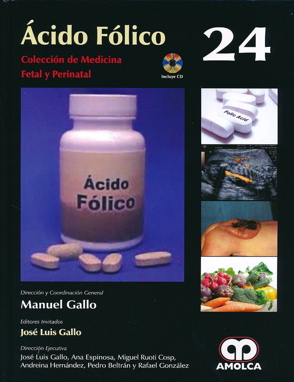 Portada del libro 9789588871240 Acido Folico + Dvd (Coleccion de Medicina Fetal y Perinatal, Vol. 24)