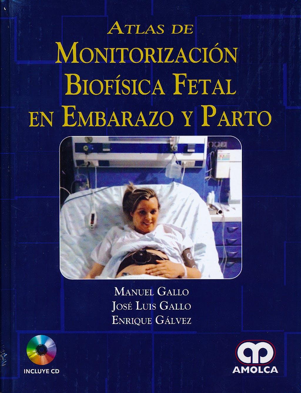 Portada del libro 9789588871264 Atlas de Monitorización Biofísica Fetal en Embarazo y Parto + CD