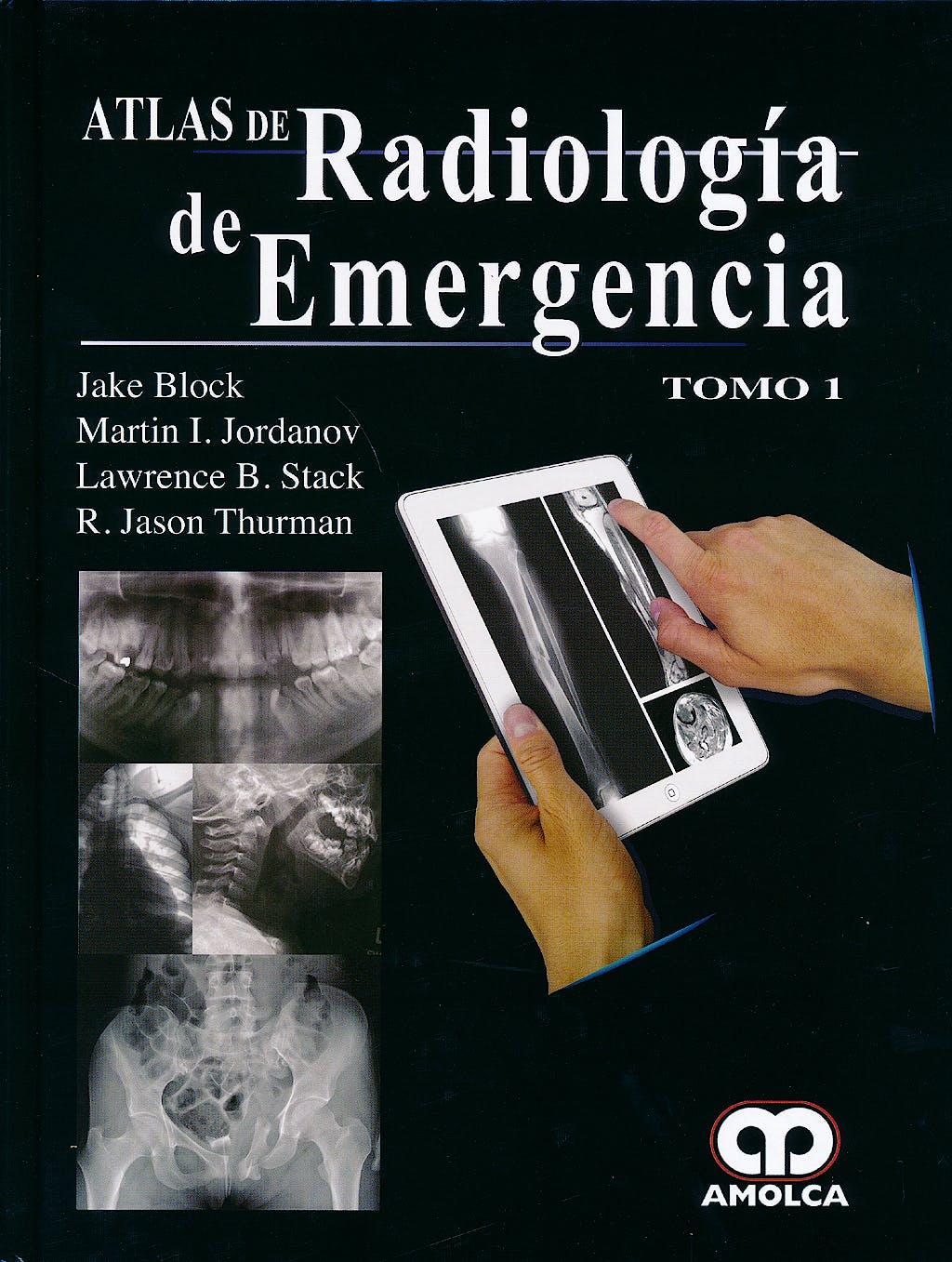Portada del libro 9789588871349 Atlas de Radiología de Emergencia, 2 Vols.