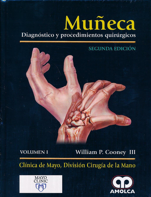 Portada del libro 9789588871400 Muñeca. Diagnostico y Procedimientos Quirurgicos, 2 Vols.