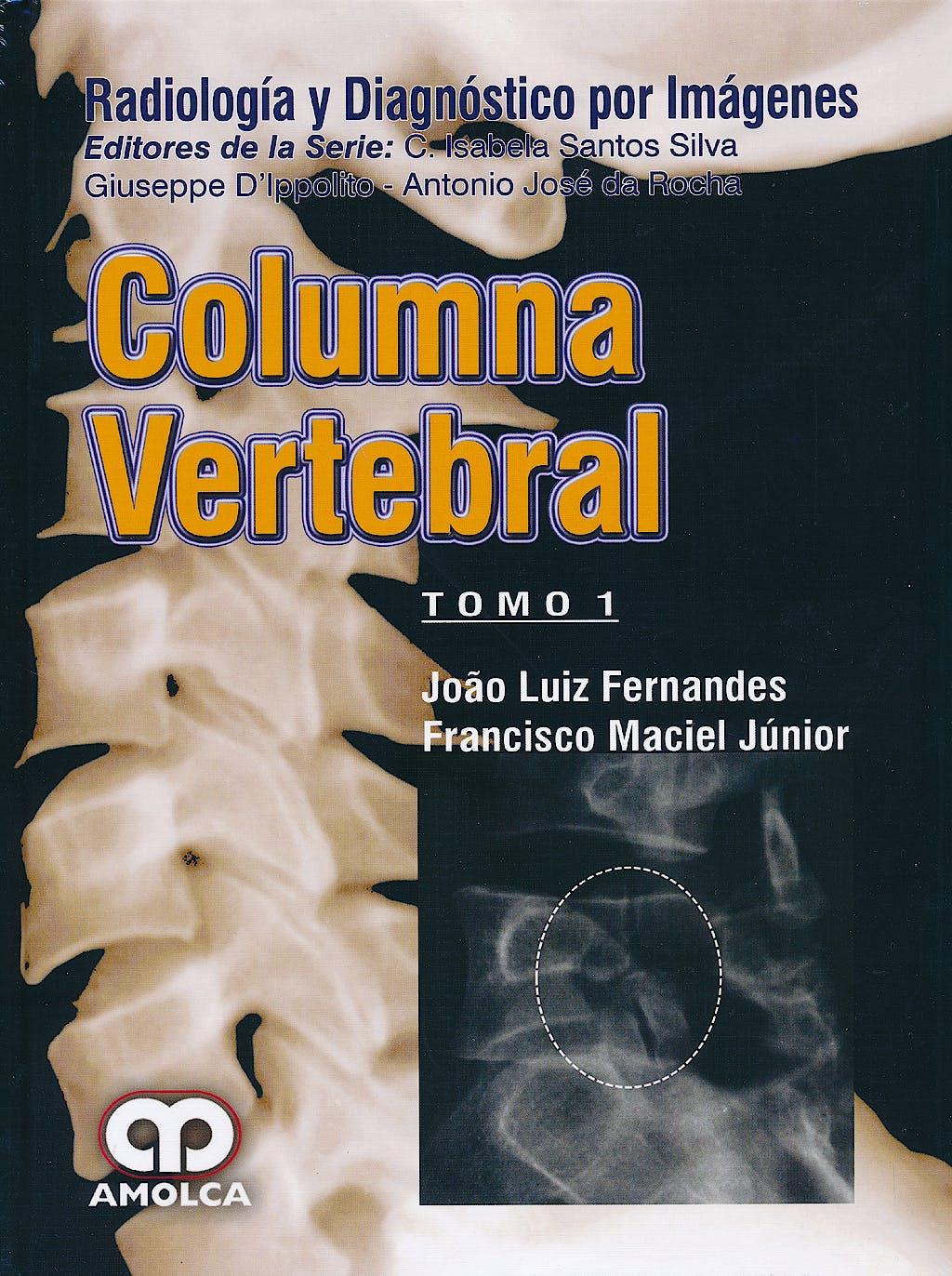 Portada del libro 9789588871431 Columna Vertebral, 2 Vols. (Radiologia y Diagnostico por Imagenes)