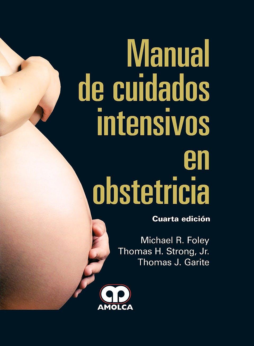 Portada del libro 9789588871462 Manual de Cuidados Intensivos en Obstetricia