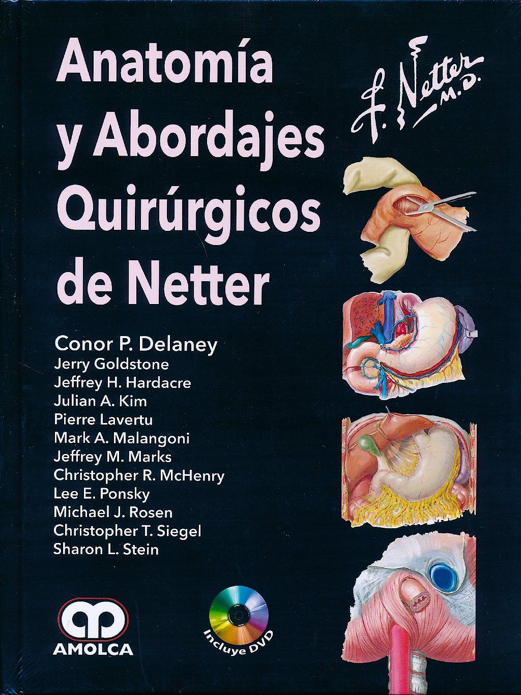 Portada del libro 9789588871479 Anatomía y Abordajes Quirúrgicos de Netter + DVD