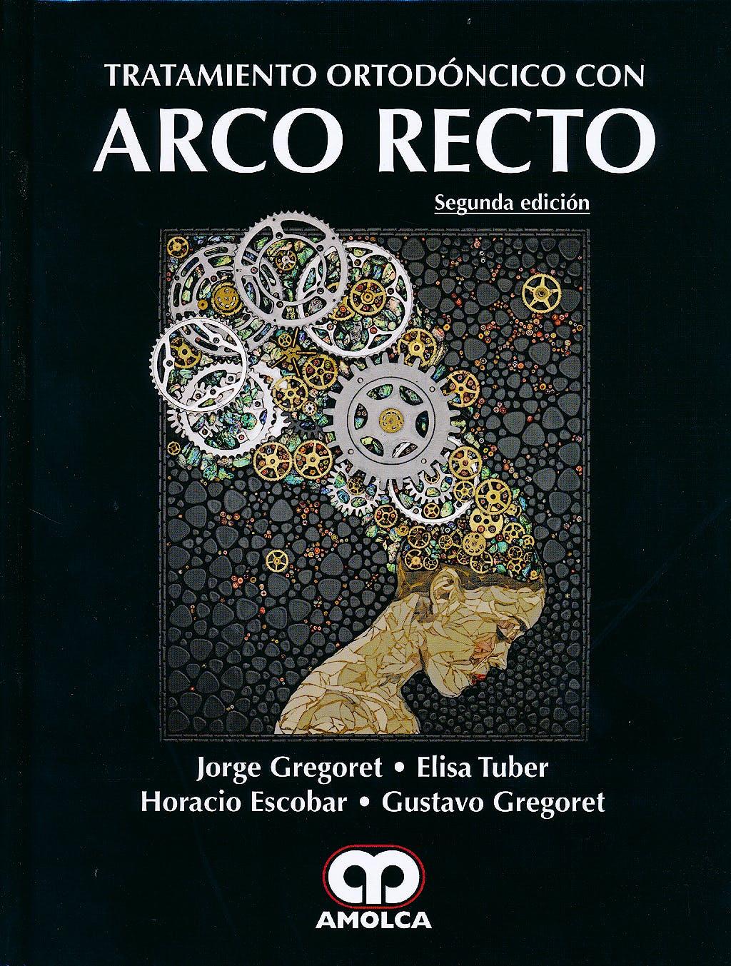 Portada del libro 9789588871486 Tratamiento Ortodóncico con Arco Recto