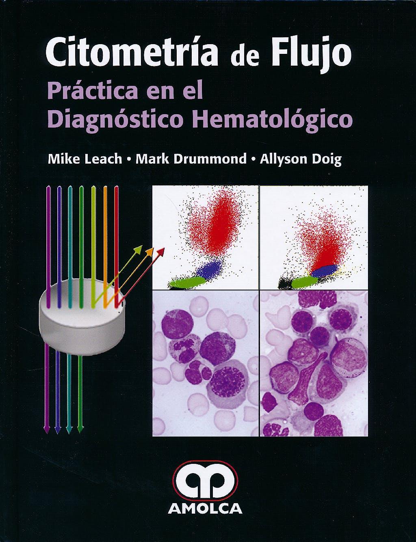 Portada del libro 9789588871578 Citometría de Flujo. Práctica en el Diagnóstico Hematológico
