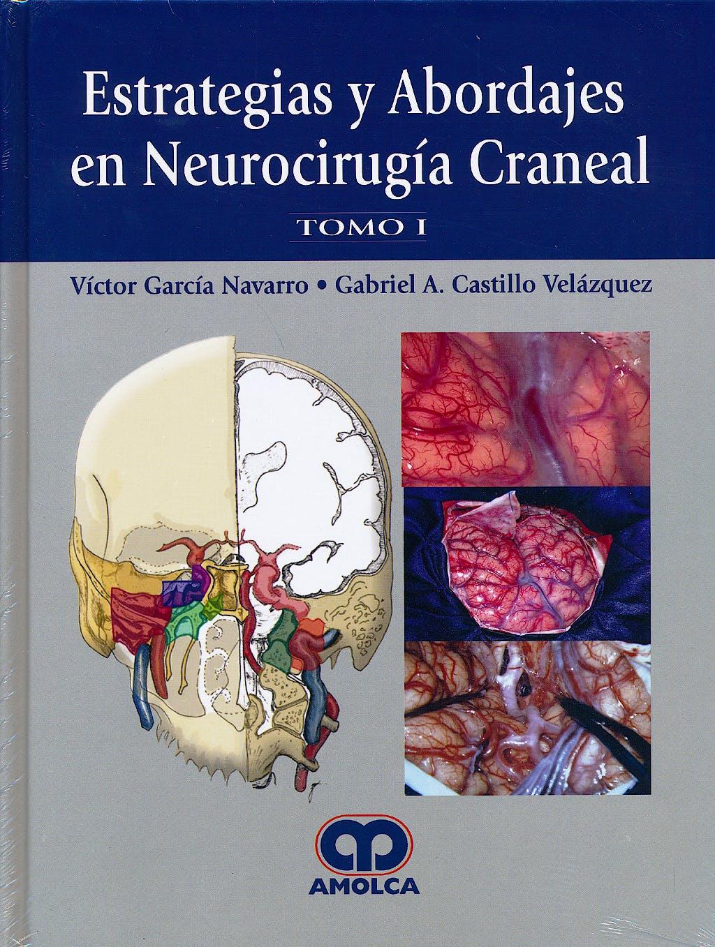 Portada del libro 9789588871592 Estrategias y Abordajes en Neurocirugía Craneal, 2 Vols.