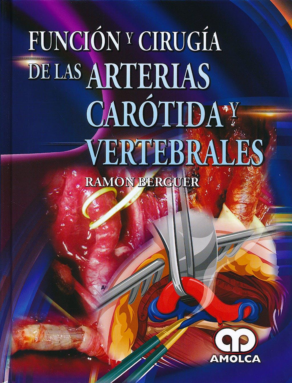 Portada del libro 9789588871677 Función y Cirugía de las Arterias Carotida y Vertebrales