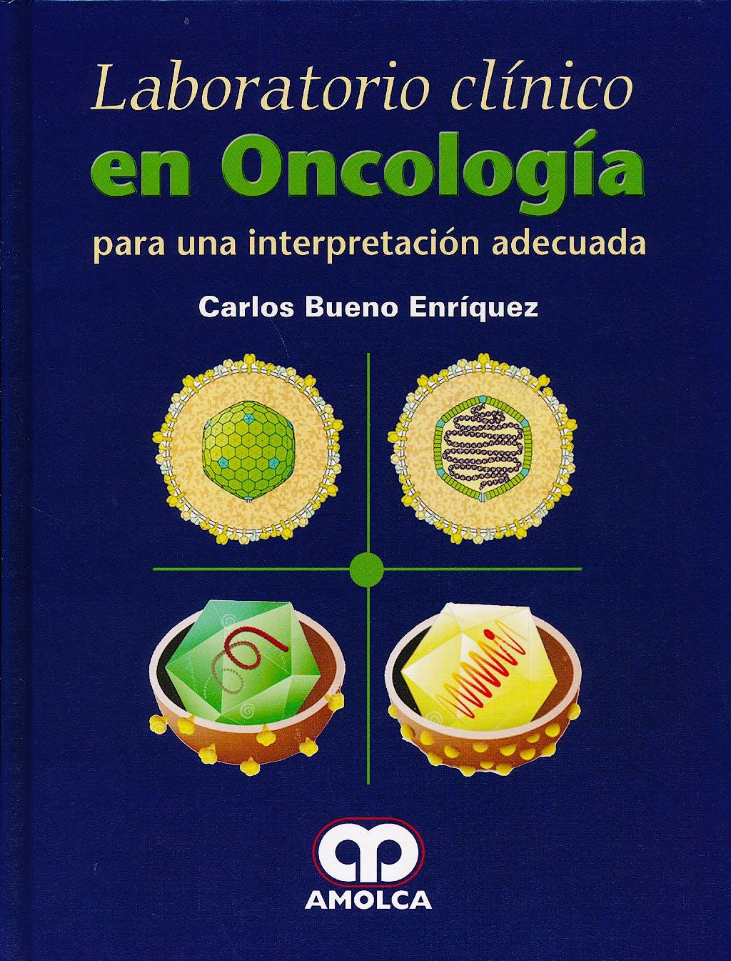 Portada del libro 9789588871721 Laboratorio Clinico en Oncologia para una Interpretacion Adecuada