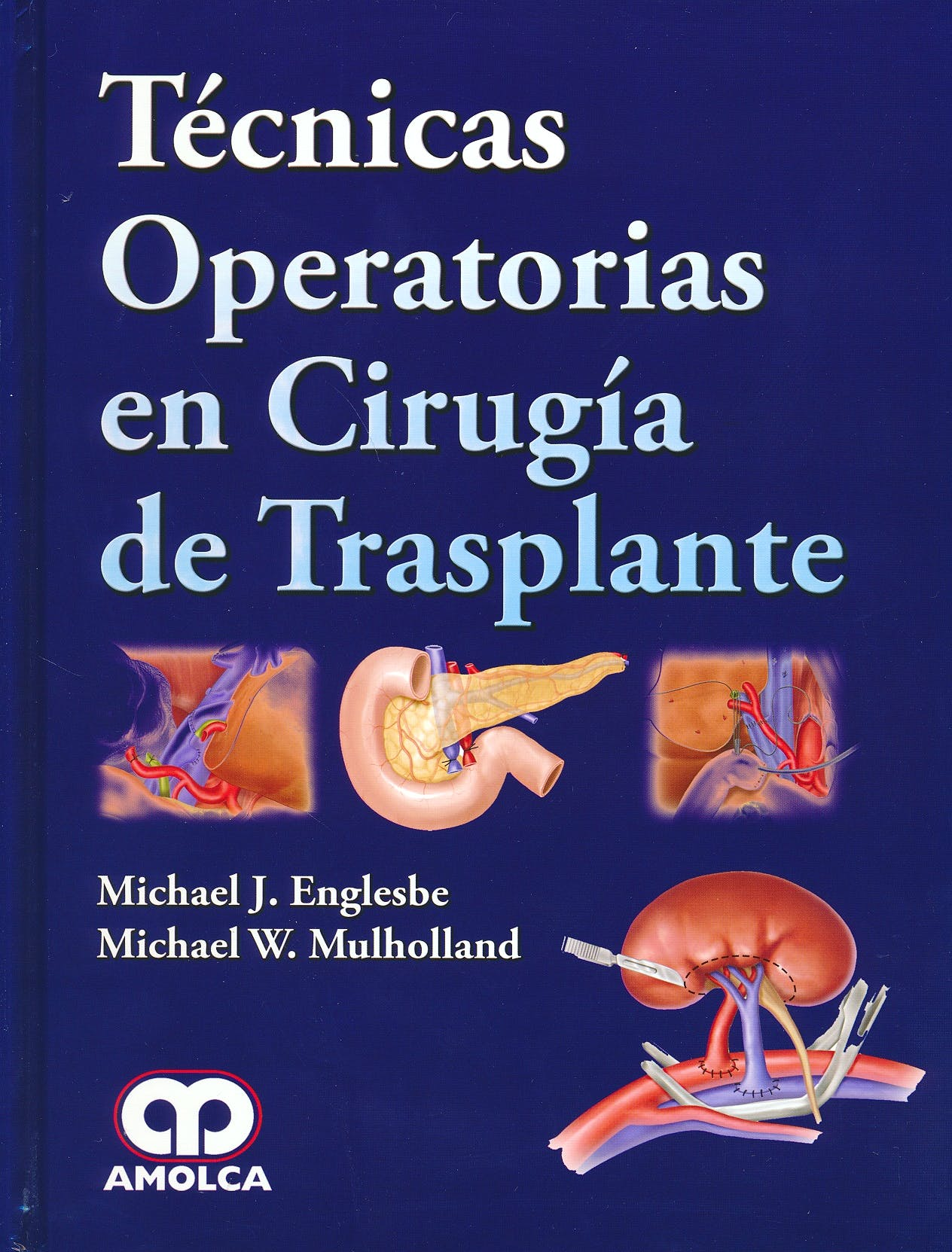Portada del libro 9789588871745 Técnicas Operatorias en Cirugía de Trasplante