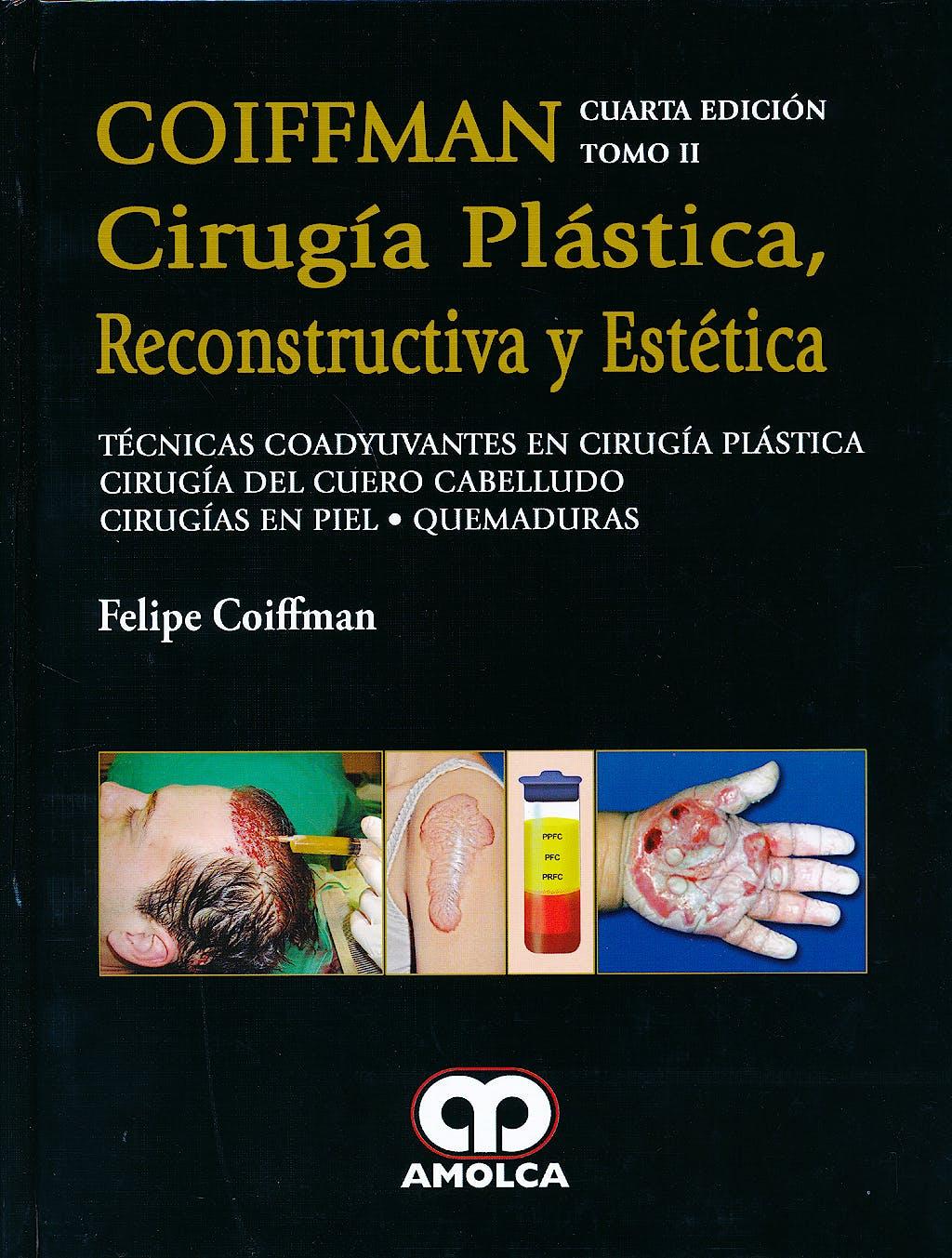 Portada del libro 9789588871790 Coiffman Cirugía Plástica, Reconstructiva y Estética, Tomo II