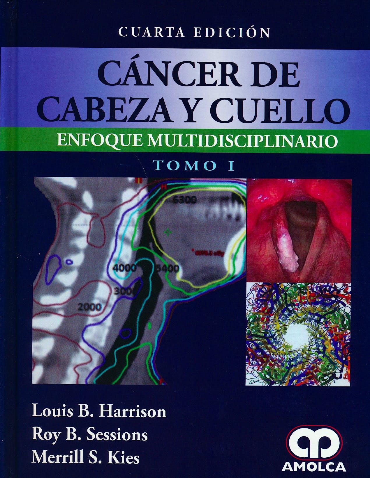 Portada del libro 9789588871820 Cáncer de Cabeza y Cuello. Enfoque Multidisciplinario. 2 Vols.