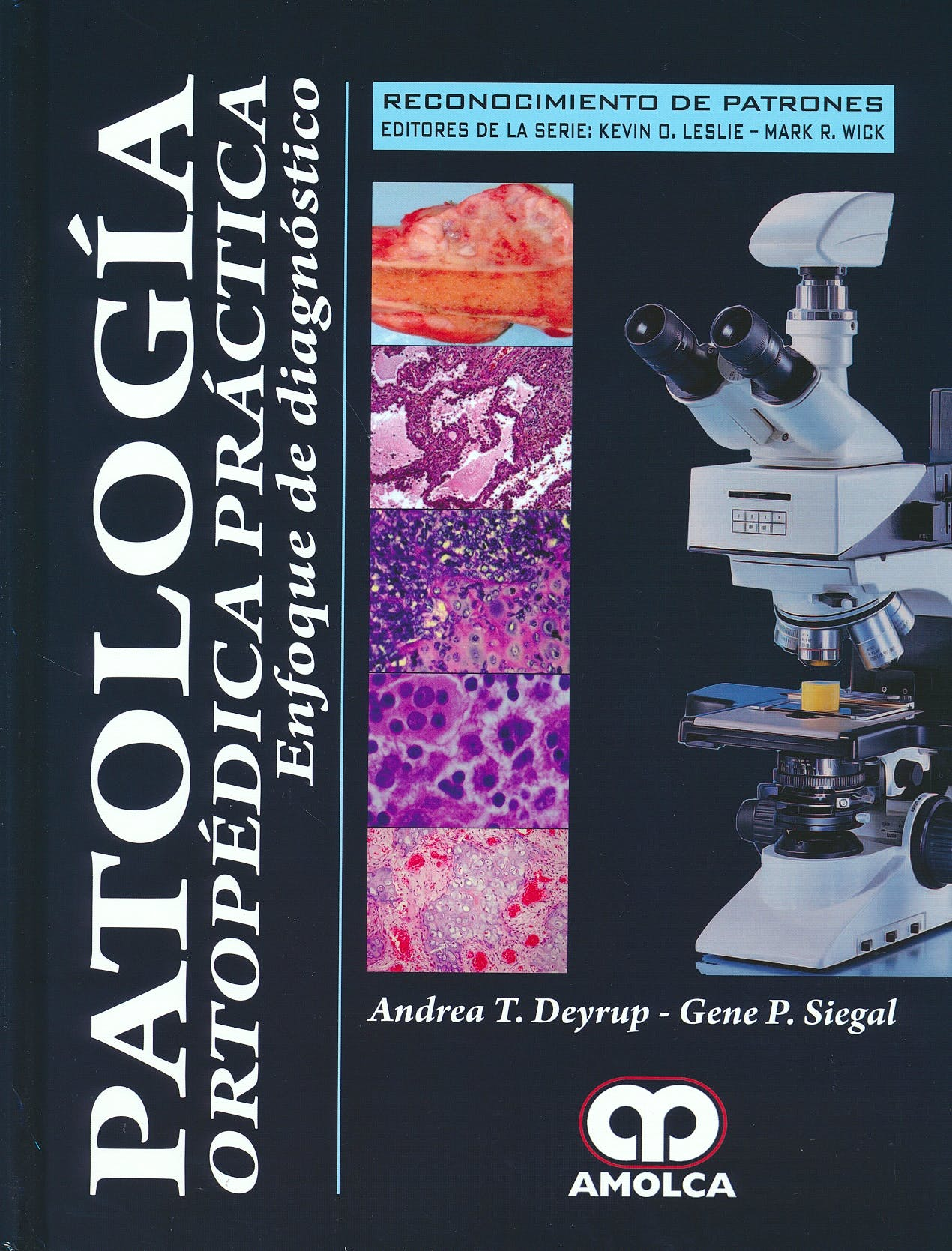 Portada del libro 9789588950051 Patología Ortopédica Práctica. Enfoque de Diagnóstico (Reconocimiento de Patrones)