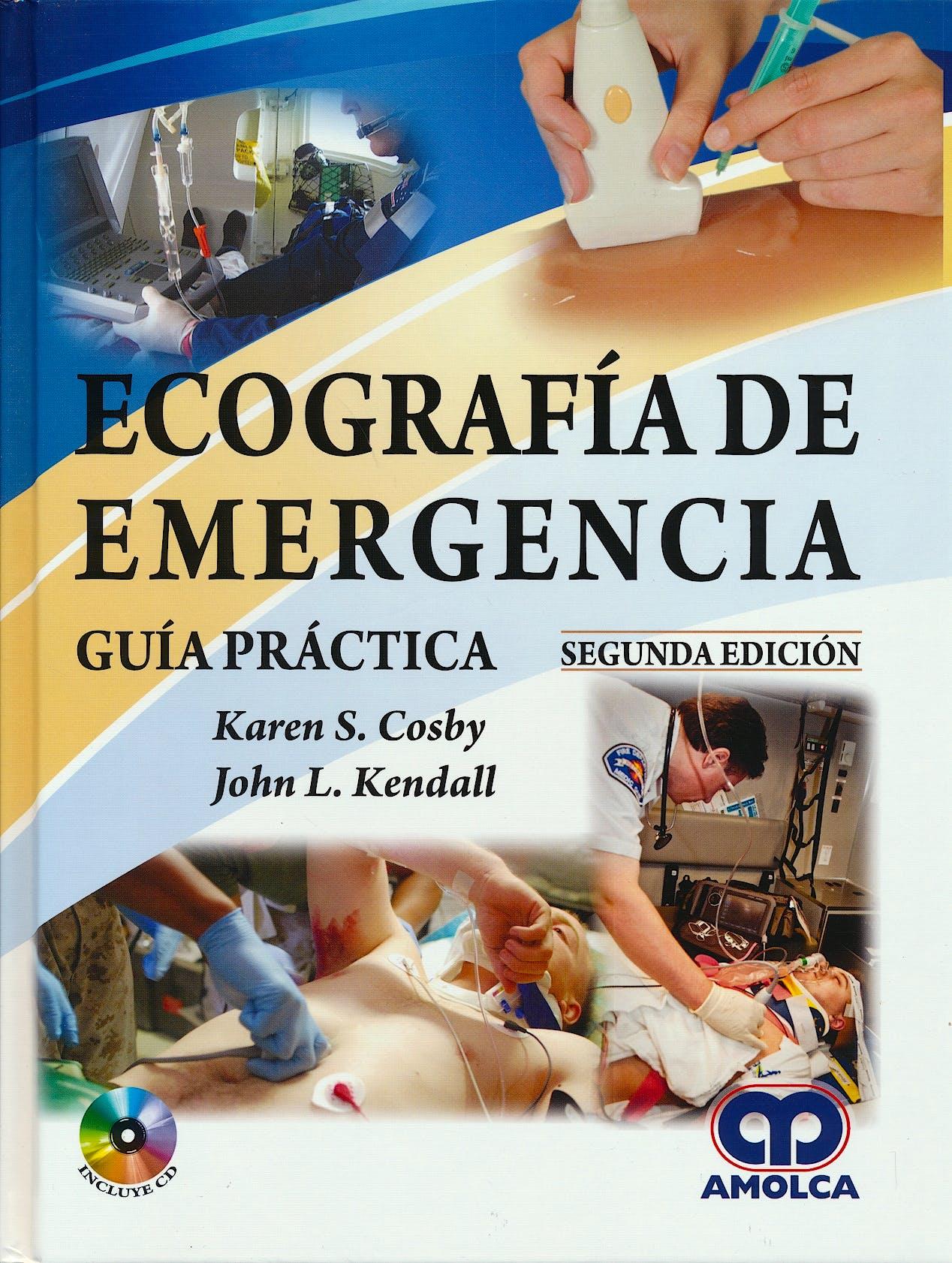 Portada del libro 9789588950082 Ecografía de Emergencia. Guía Práctica + CD