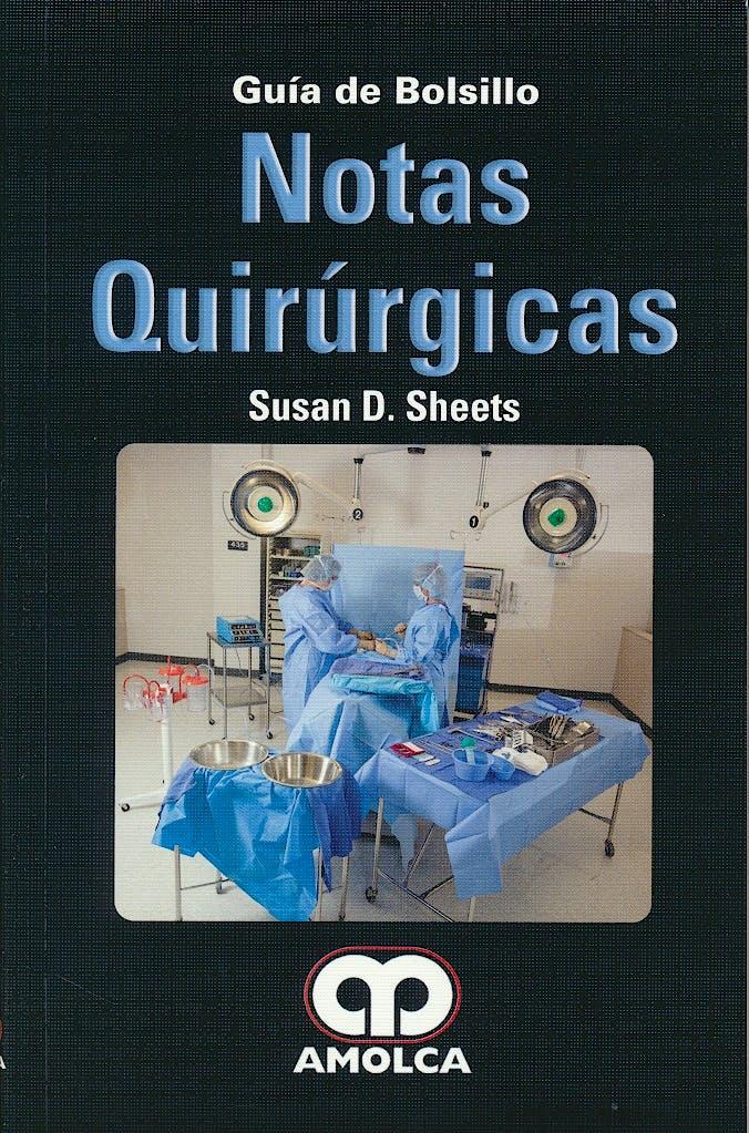 Portada del libro 9789588950242 Notas Quirúrgicas. Guía de Bolsillo