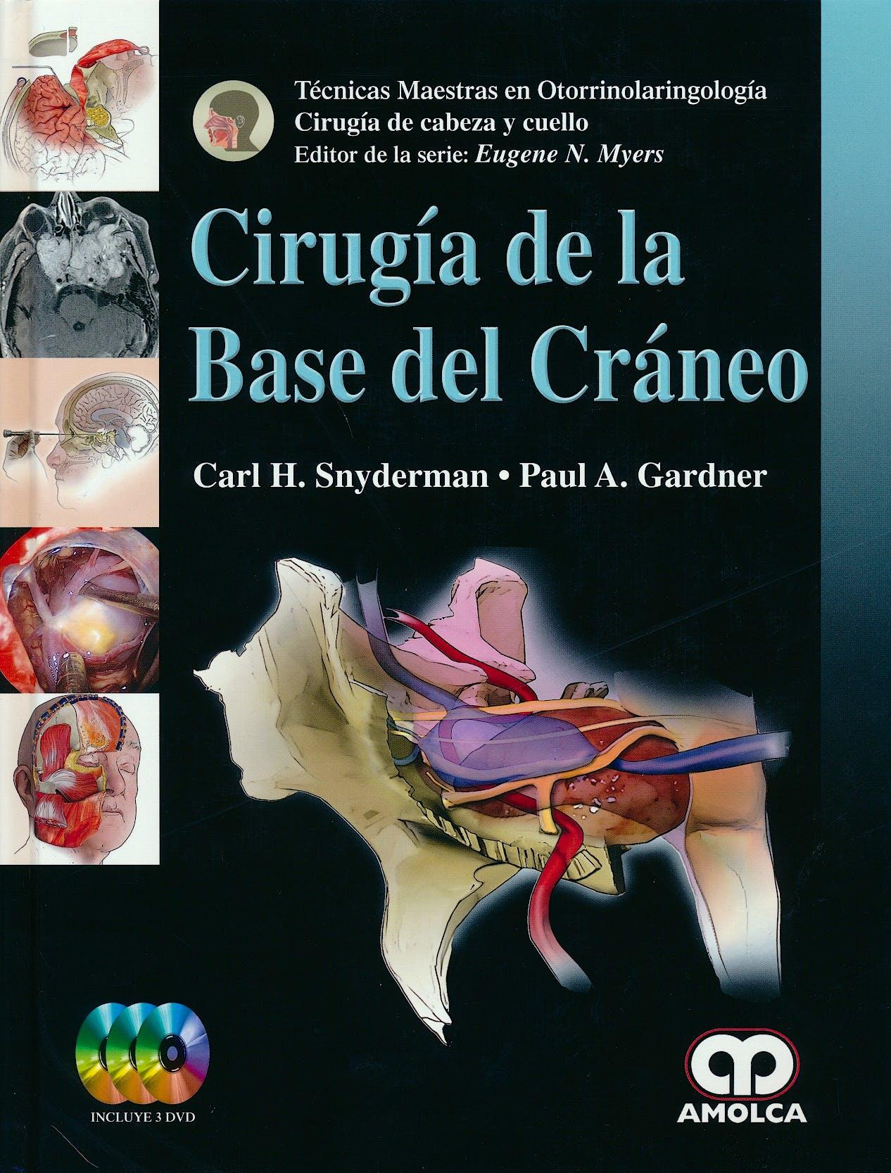 Portada del libro 9789588950259 Cirugía de la Base del Cráneo + 3 DVDs (Técnicas Maestras en ORL)