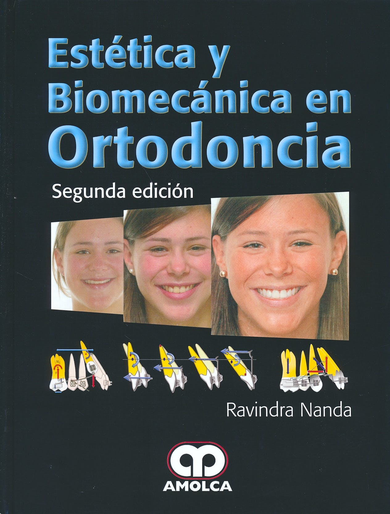 Portada del libro 9789588950297 Estética y Biomecánica en Ortodoncia