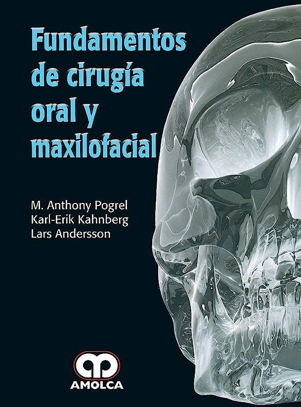 Portada del libro 9789588950518 Fundamentos de Cirugía Oral y Maxilofacial