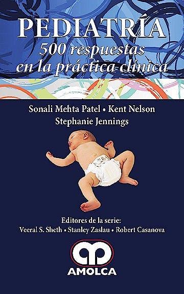 Portada del libro 9789588950648 Pediatría. 500 Respuestas en la Práctica Clínica