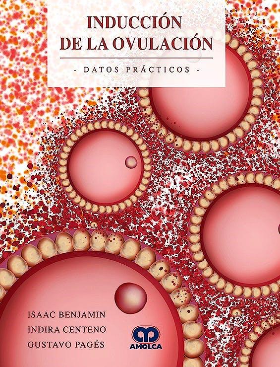 Portada del libro 9789588950716 Inducción de la Ovulación. Datos Prácticos