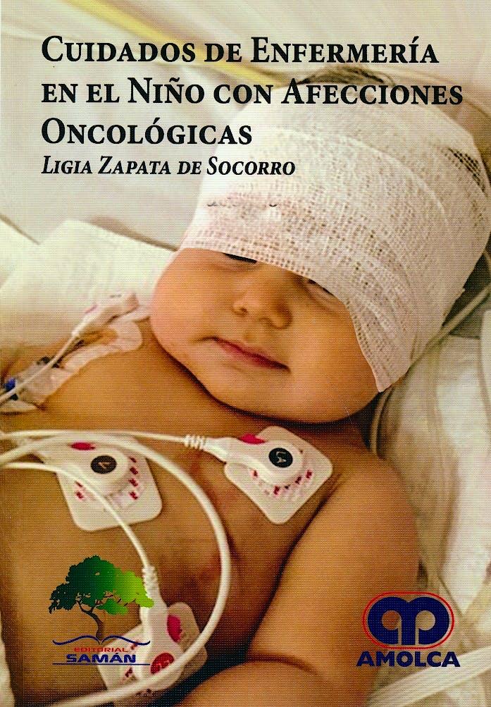 Portada del libro 9789588950785 Cuidados de Enfermería en el Niño con Afecciones Oncológicas