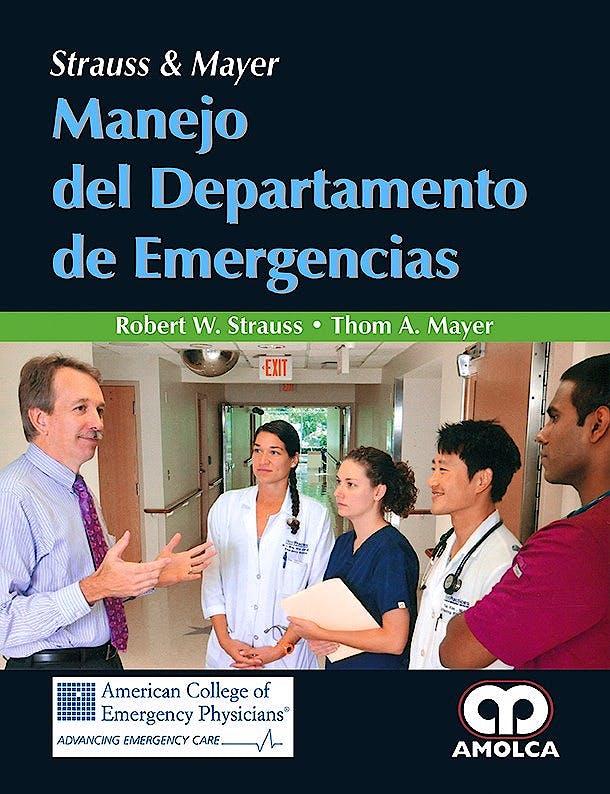 Portada del libro 9789588950808 Strauss y Mayer Manejo del Departamento de Emergencias