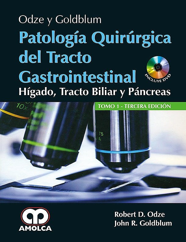 Portada del libro 9789588950815 Odze y Goldblum Patología Quirúrgica del Tracto Gastrointestinal. Hígado, Tracto Biliar y Páncreas, 2 Vols. + DVD