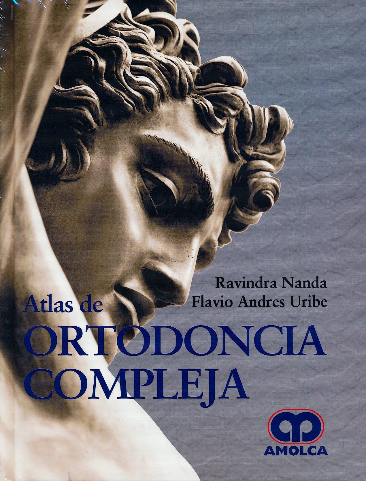 Portada del libro 9789588950860 Atlas de Ortodoncia Compleja