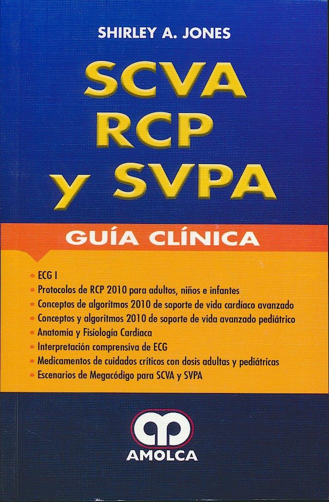 Portada del libro 9789588950969 SCVA, RCP y SVPA. Guía Clínica