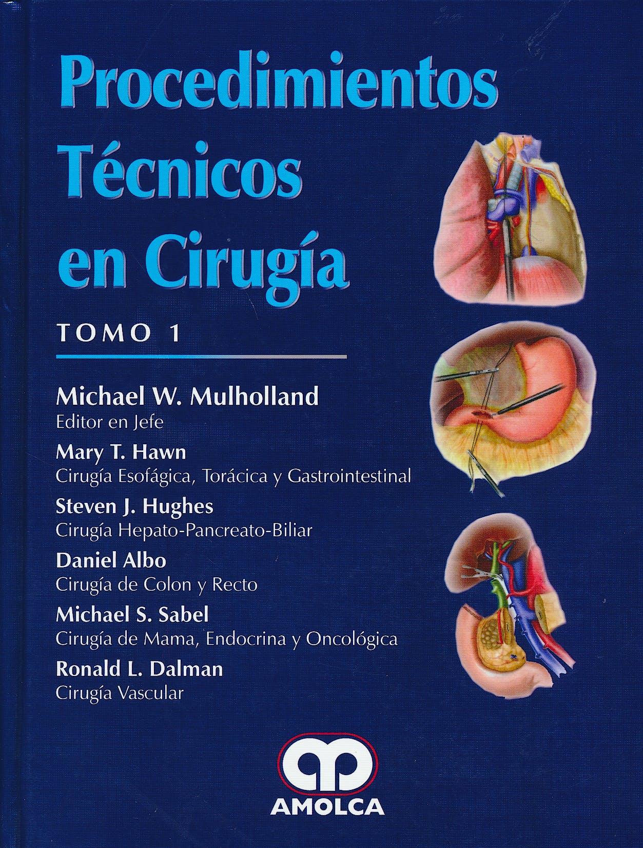 Portada del libro 9789588950976 Procedimientos Técnicos en Cirugía, 2 Tomos