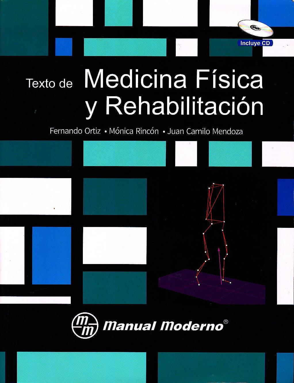 Portada del libro 9789588993034 Texto de Medicina Física y Rehabilitación + CD