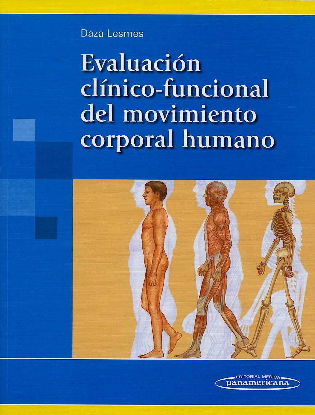 Portada del libro 9789589181614 Evaluación Clínico-Funcional del Movimiento Corporal Humano