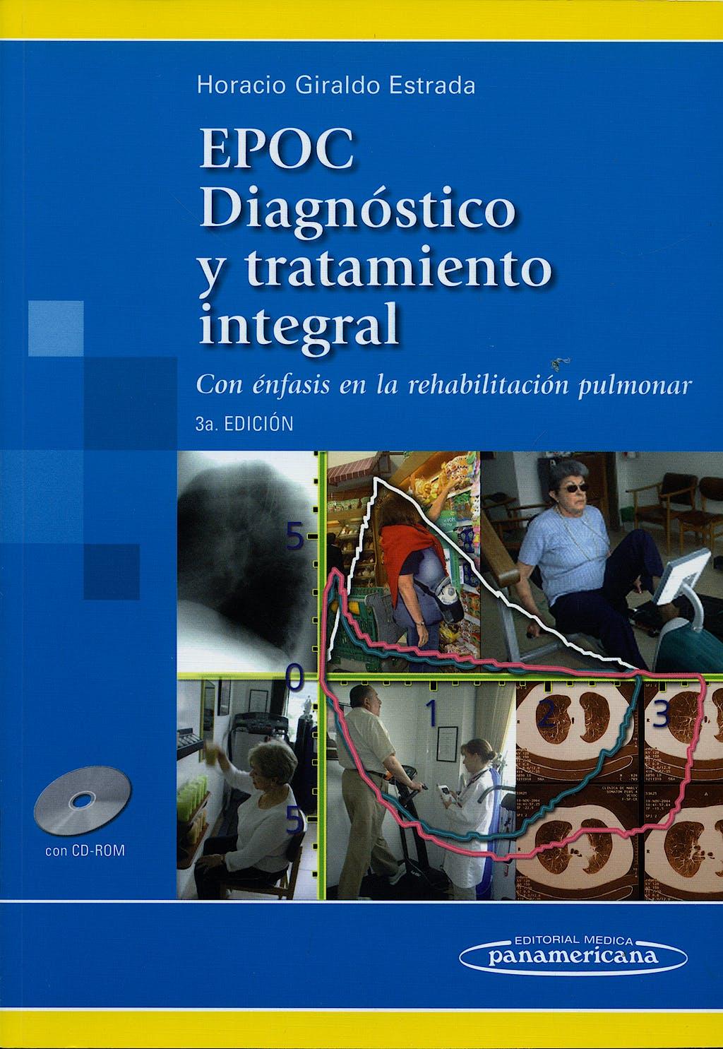 Portada del libro 9789589181973 EPOC Diagnóstico y Tratamiento Integral. Con Énfasis en la Rehabilitación Pulmonar + CD-ROM