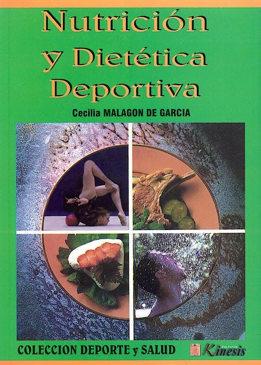 Portada del libro 9789589401248 Nutrición y Dietética Deportiva