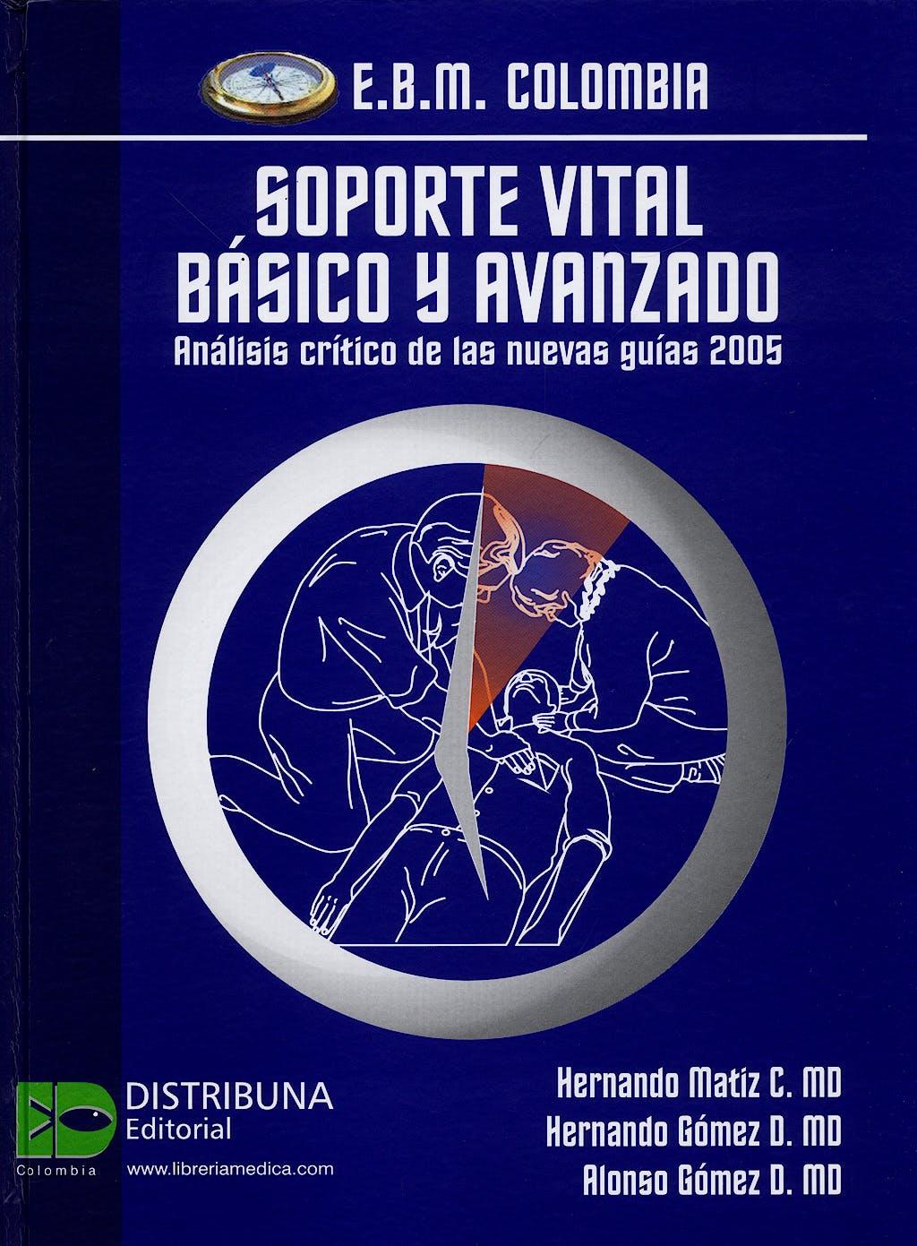 Portada del libro 9789589811146 Soporte Vital Basico y Avanzado. Analisis Critico de las Nuevas Guias 2005