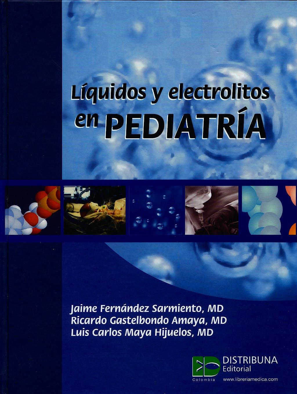 Portada del libro 9789589828861 Líquidos y Electrolitos en Pediatría