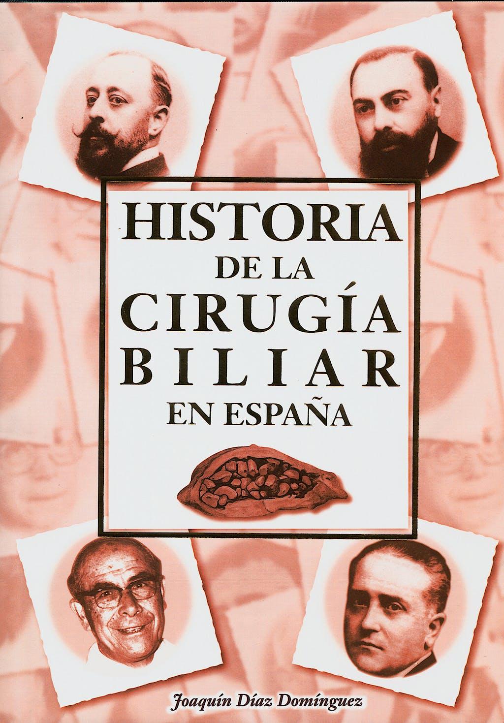 Portada del libro 9789654000055 Historia de la Cirugia Biliar en España