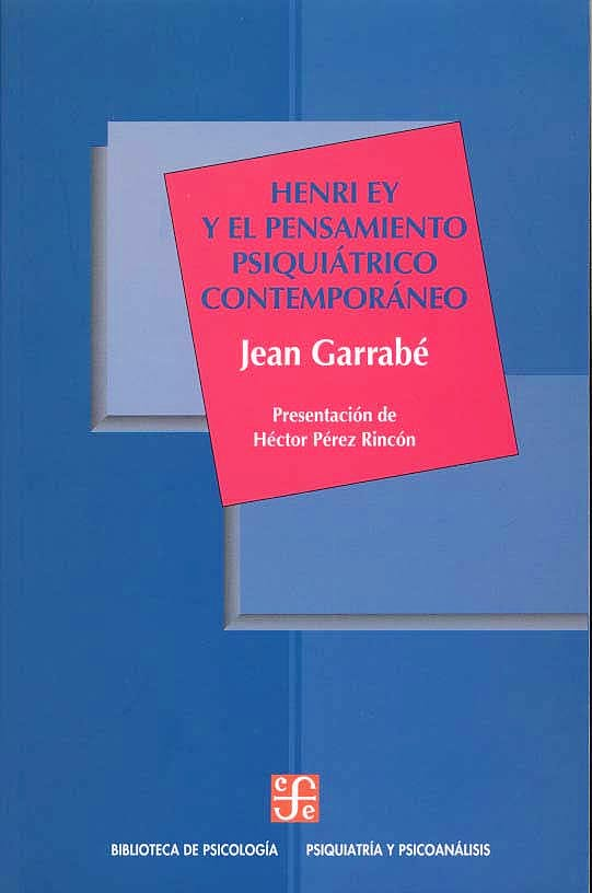 Portada del libro 9789681664206 Henri Ey y El Pensamiento Psiquiátrico Contemporáneo
