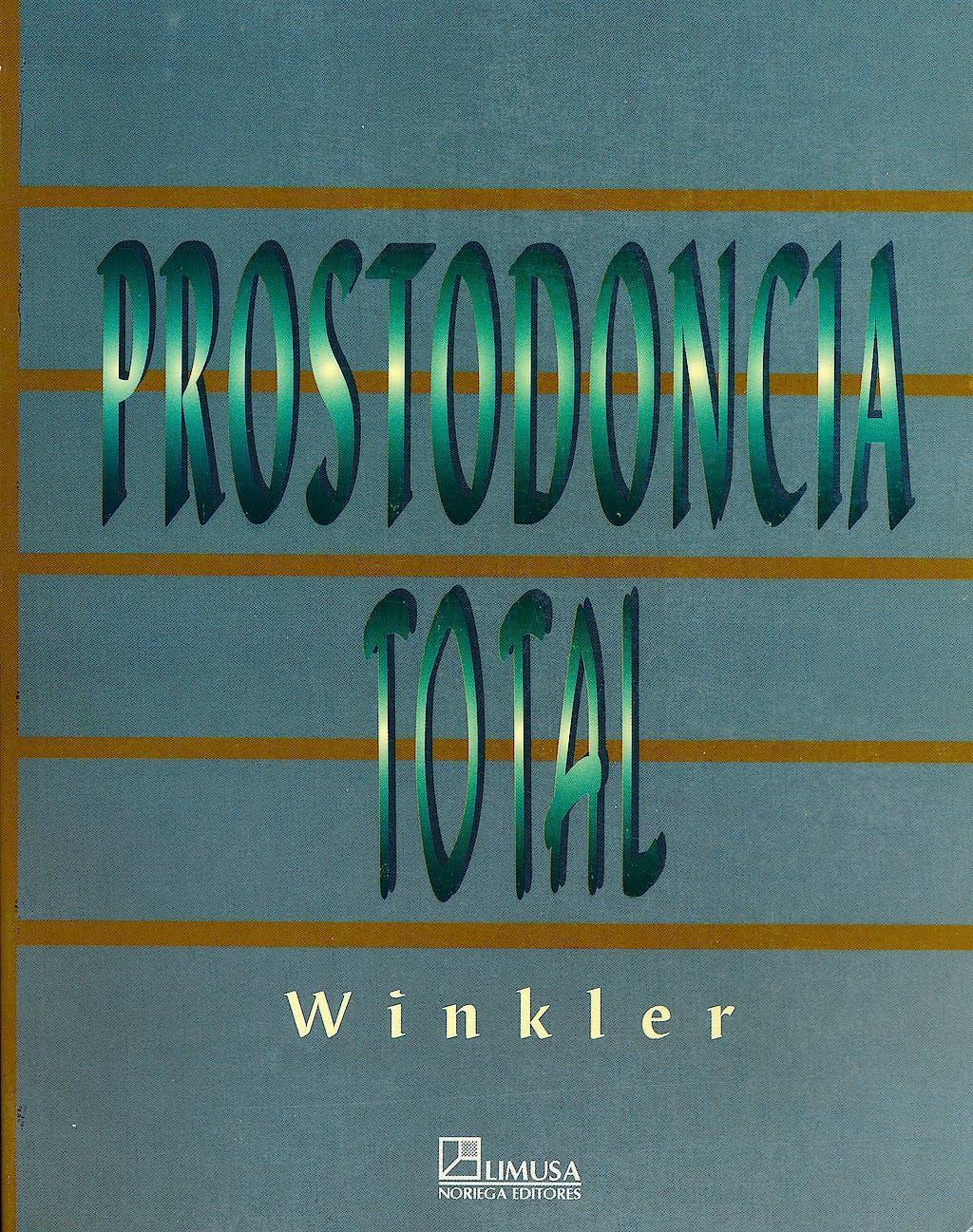 Portada del libro 9789681858971 Prostodoncia Total