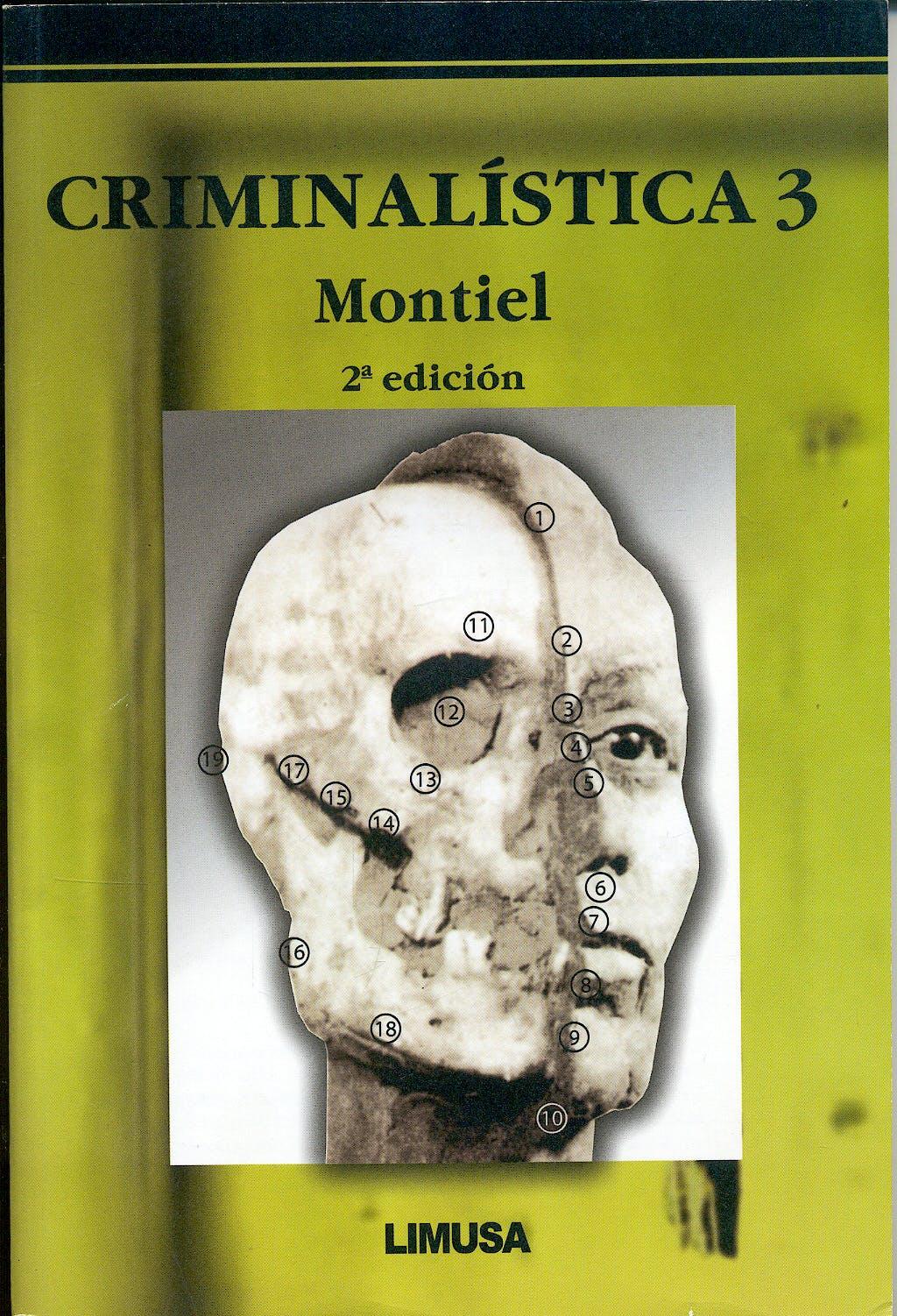 Portada del libro 9789681865481 Criminalística 3