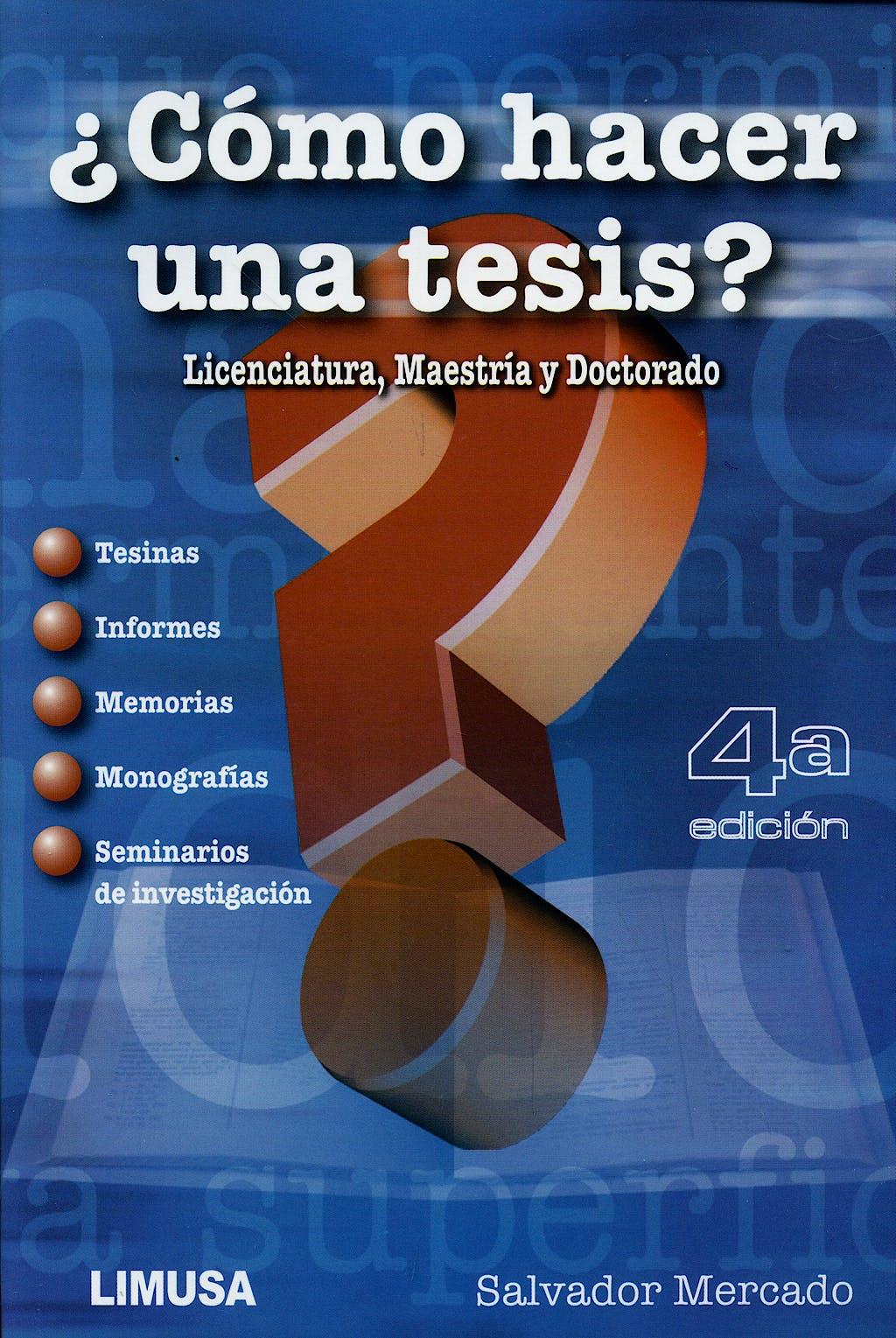 Portada del libro 9789681870836 ¿Como Hacer una Tesis? Licenciatura, Maestria y Doctorado