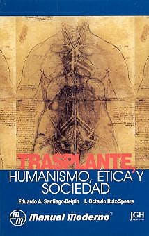 Portada del libro 9789684268982 Trasplante, Humanismo, Etica y Sociedad
