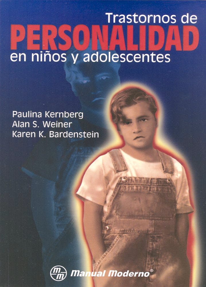 Portada del libro 9789684269521 Trastornos de Personalidad en Niños y Adolescentes