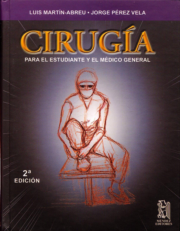 Portada del libro 9789685328760 Cirugia para el Estudiante y el Medico General