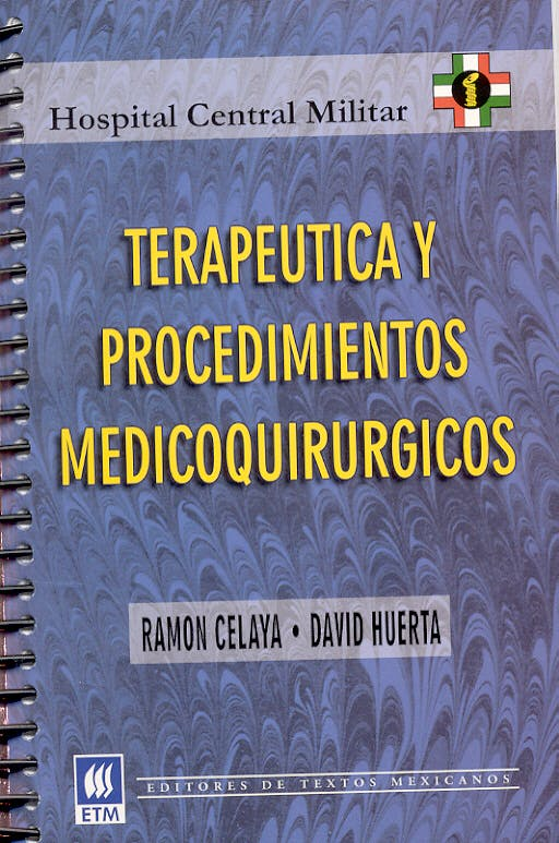 Portada del libro 9789685610001 Terapeutica y Procedimientos Medicoquirurgicos. Hospital Central Milit
