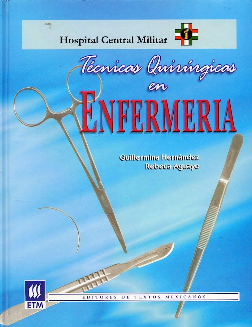 Portada del libro 9789685610056 Tecnicas Quirurgicas en Enfermeria